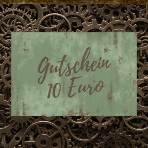 Steampunk Heaven Geschenk-Gutschein 10 Euro