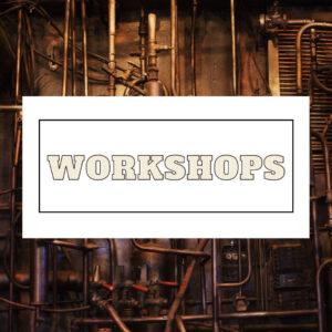 **Workshops